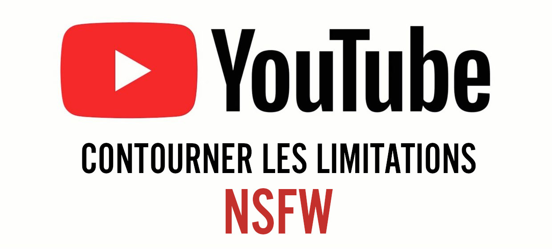 Coutourner les limitations NSFW